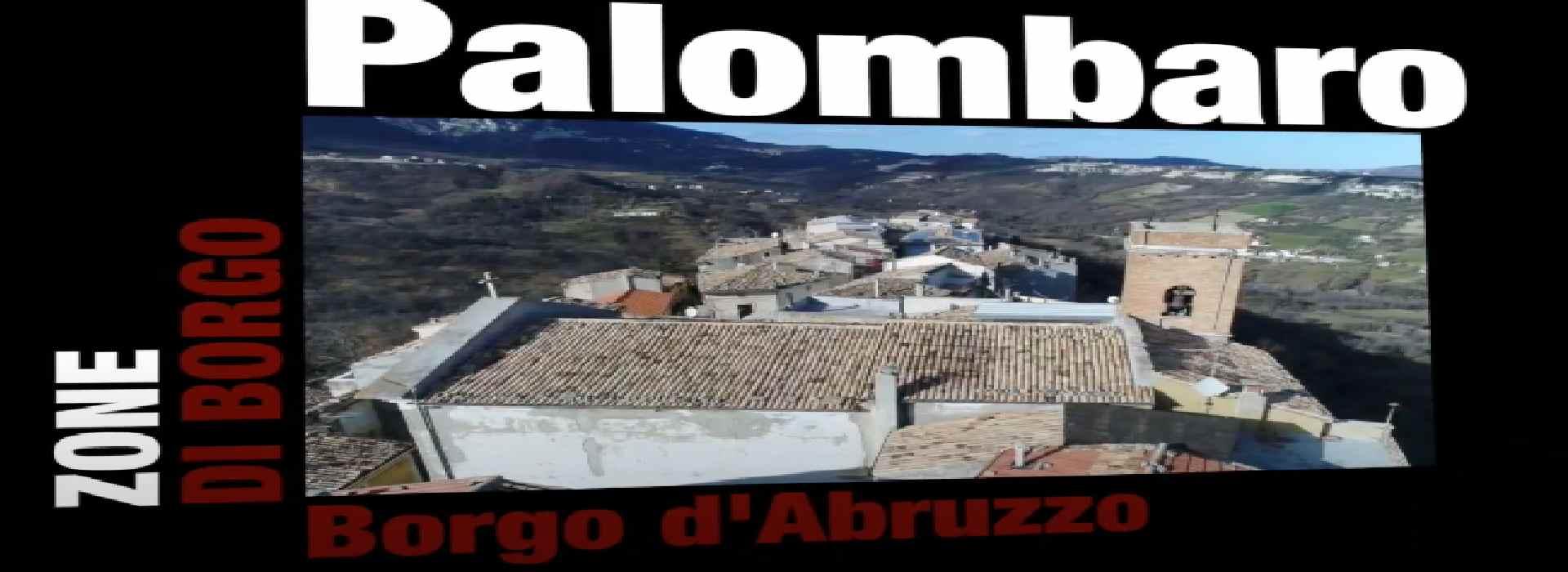 Zone di Borgo: Palombaro, la sentinella della Majella